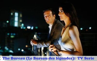 The bureau le bureau des légendes french tv serie full synopsis