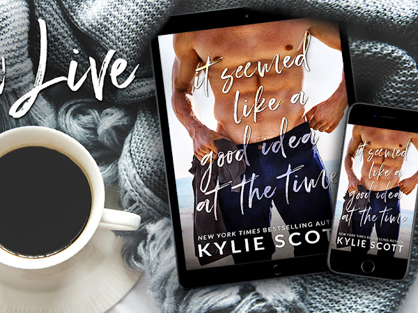 Kylie Scott - It Seemed Like a Good Idea At The Time {Excerpt Reveal}