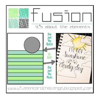 http://fusioncardchallenge.blogspot.ca/2017/09/fusion-sunshine-on-cloudy-day.html