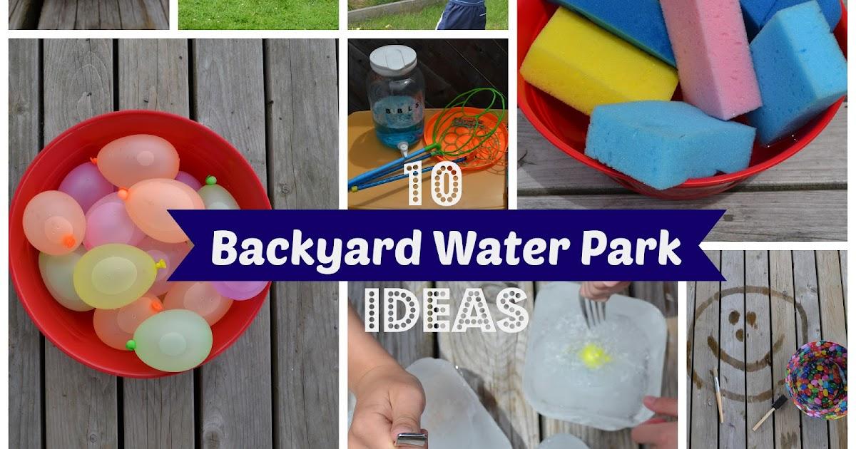 How To Build A Backyard Water Park east coast mommy: 10 {easy} diy backyard water park ideas