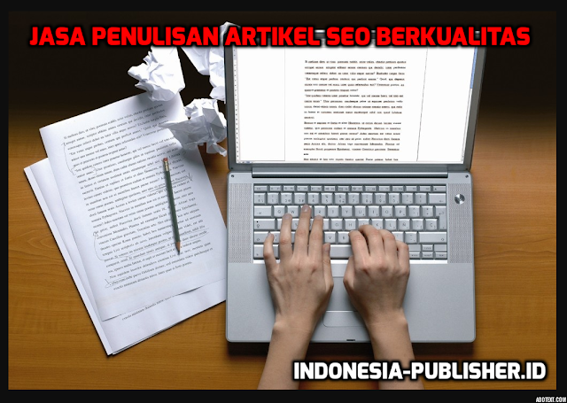 Kumpulan Jasa Penulisan Artikel SEO Berkualitas