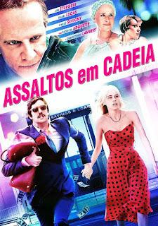 Assaltos em Cadeia – Dublado (2014)