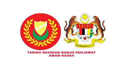 Tarikh Bayaran Bonus Penjawat Awam Kedah 2019