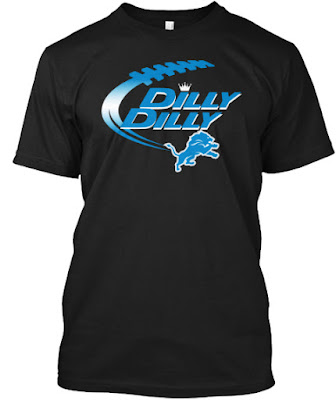 Dilly Dilly Detroit Lions T Shirt