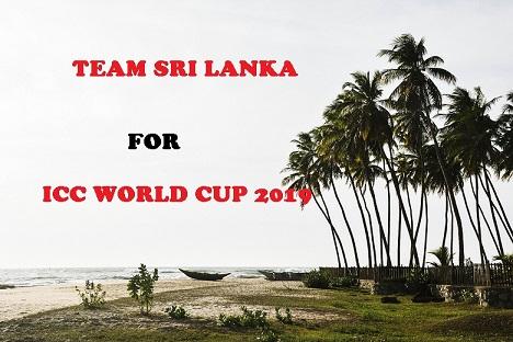 Sri Lanka Cricket Team For ICC Word Cup 2019 IN HINDI