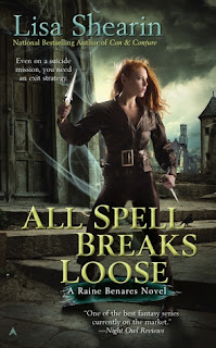 All Spell Breaks Loose by Lisa Shearin