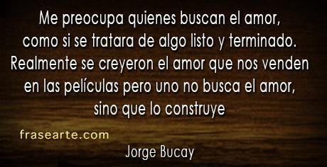 Jorge Bucay - citas motivantes