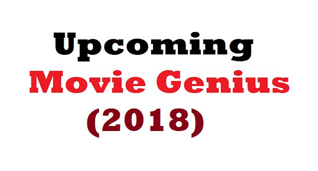 Upcoming Movie Genius  (2018)