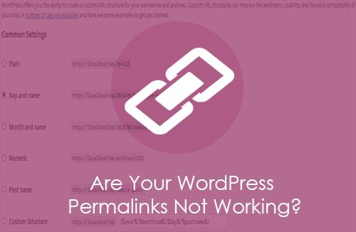 WordPress Permalinks Not Working?