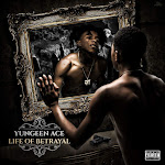 Yungeen Ace - Life of Betrayal Cover