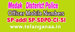 Medak District Police Office Mobile Numbers in Telangana State