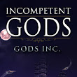 Spotlight: Incompetent Gods (Gods Inc. #1) by Gabriele Russo