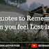 11 Quality Quotes to Remember When you feel Lost in life!