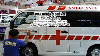 Pasang Stiker Mobil Jakarta Cutting Sticker Mobil Ambulance