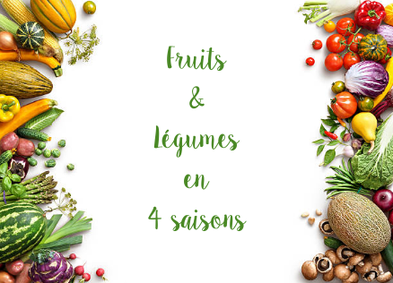 Fruits & Légumes en 4 saisons