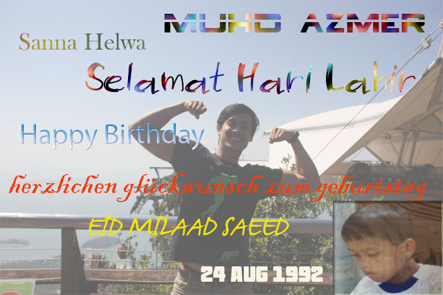 Selamat Hari Lahir Anakandaku ke 22..Prince Charming Azmer