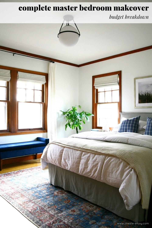 Master bedroom makeover budget breakdown / Create / Enjoy