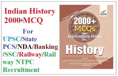 Indian History 2000 MCQ for UPSC/State PCS/NDA/Banking/SSC/Railway/Railway NTPC Recruitment