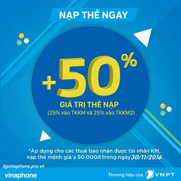 Vinaphone khuyến mãi 50% giá trị thẻ nạp ngày 30/11/2016