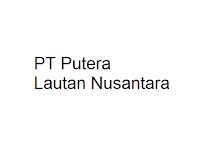 Lowongan Kerja PT Putera Lautan Nusantara Terbaru