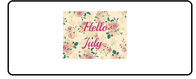 Happy New Month July Wishes - New Month Quotes for Him or Her