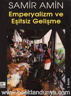 Samir Amin - Emperyalizm ve Eşitsiz Gelişme