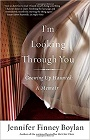 http://www.goodreads.com/book/show/1038316.I_m_Looking_Through_You