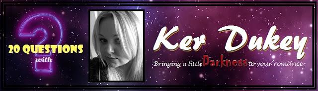 [20 Questions] KER DUKEY @KerDukeyauthor