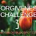 FORGIVENESS CHALLENGE 3