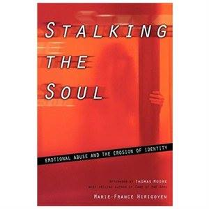 Stalking the Soul Emotional Abuse and the Erosion of Identity