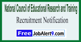 NCERT National Council of Educational Research and Training Recruitment Notification 2017   Last Date 31-05-2017
