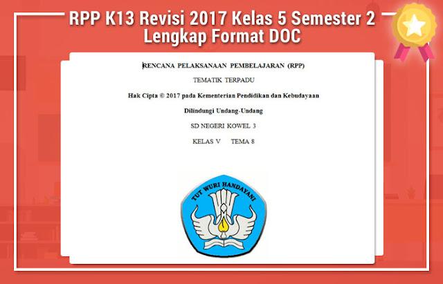 RPP K13 Revisi 2017 Kelas 5 Semester 2 Lengkap Format DOC