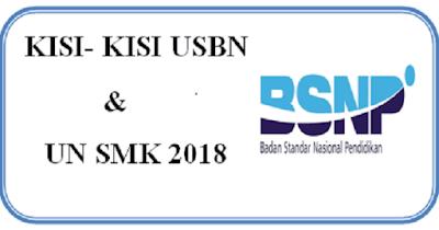 Kisi-Kisi USBN dan UN SMK 2018