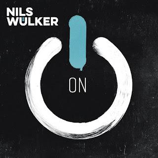 "Nils Wulker: ""On"" / stereojazz"