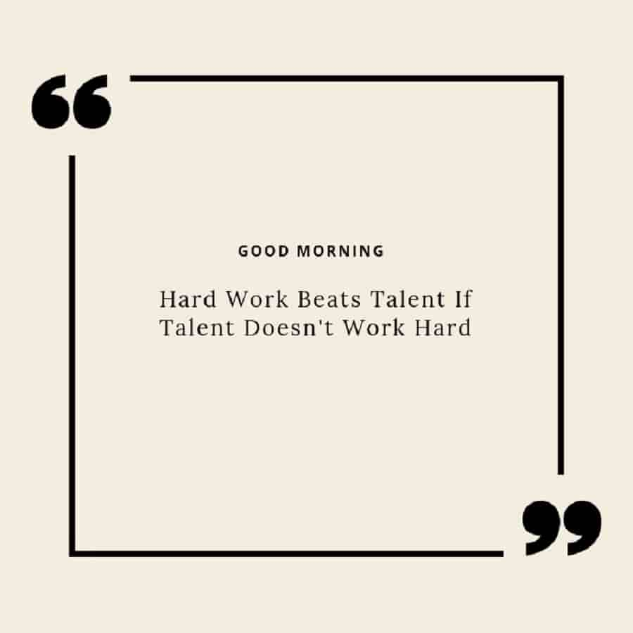 good morning wishes with success and hardwork quotes