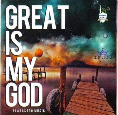 Alabastro-Great Is My God-