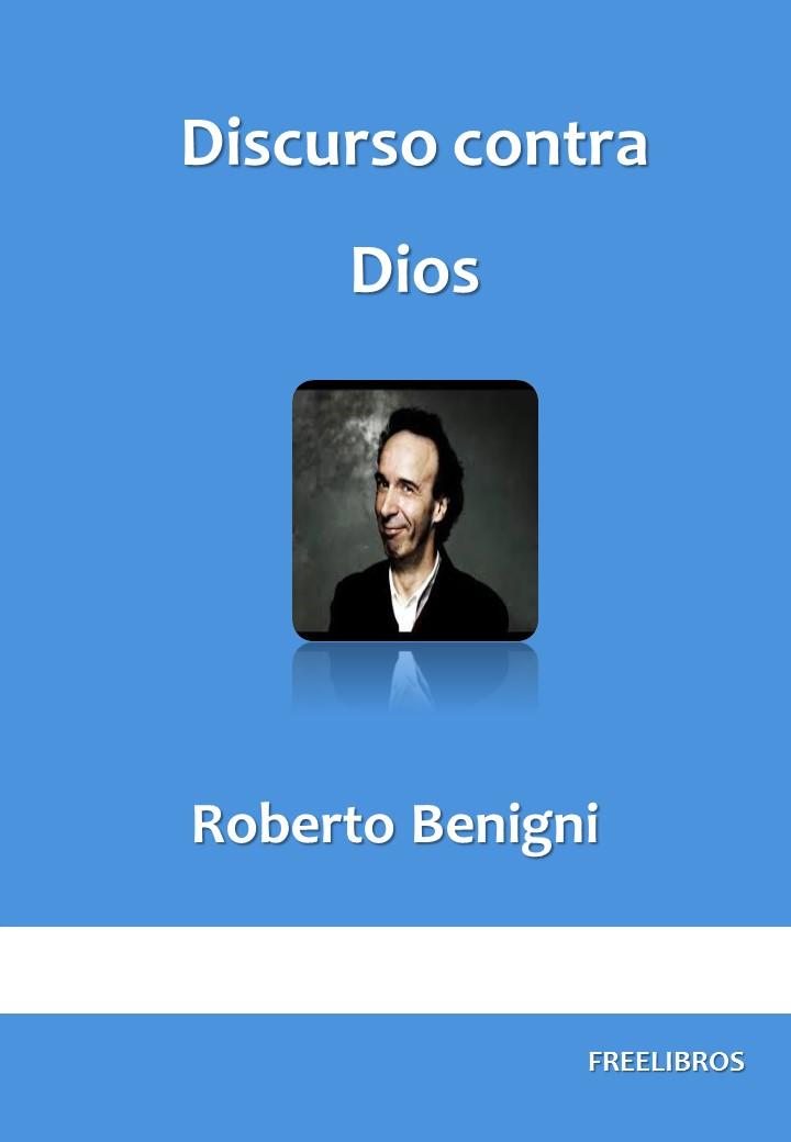 Discurso contra Dios – Roberto Benigni