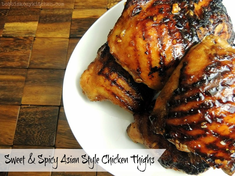 Sweet And Spicy Asian Style Chicken Thighs Bobbi S Kozy Kitchen