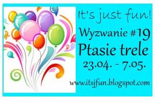 http://itsjfun.blogspot.com/2016/04/wyzwanie-19-ptasie-trele.html