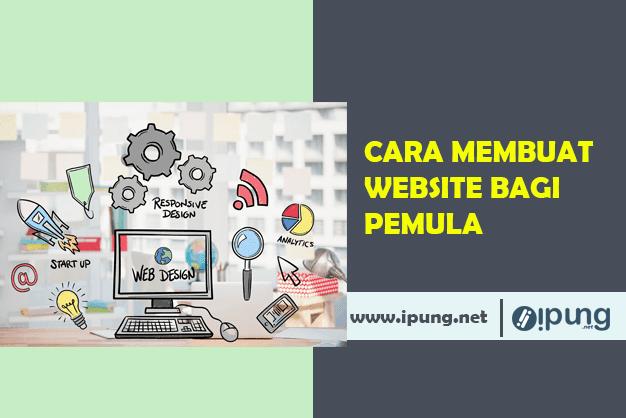 Cara Membuat Website Bagi Pemula
