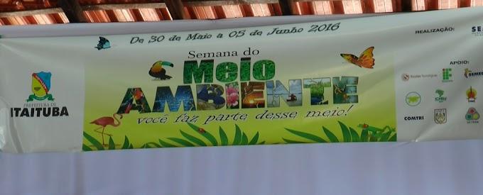 ITAITUBA/PA: INICIOU AS ATIVIDADES DA 23° SEMANA MUNICIPAL DO MEIO AMBIENTE.