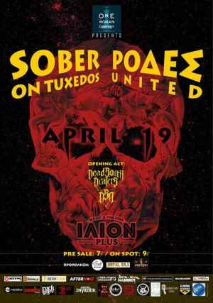 Sober On Tuxedos, Ρόδες United: Παρασκευή 19 Απριλίου @ Ίλιον Plus