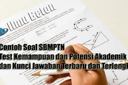 Contoh Soal SBMPTN Test Kemampuan dan Potensi Akademik Dengan Kunci Jawaban Terbaru dan Terlengkap (2)
