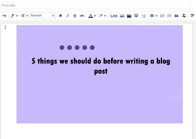 5 things we should do before writing a blog post