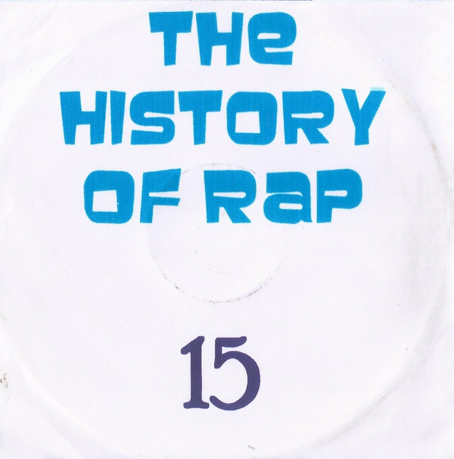 THE HISTORY  OF HIP HOP VOL. 15- RARIDEDA