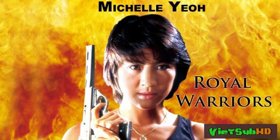 Phim Chiến binh hoàng gia VietSub HD | Royal Warriors / Ultra Force 1986