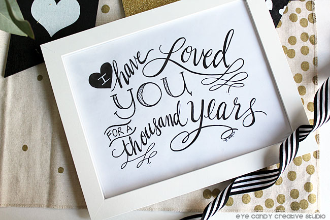 black & white, heart, I have loved you, hand lettered art print, framed art