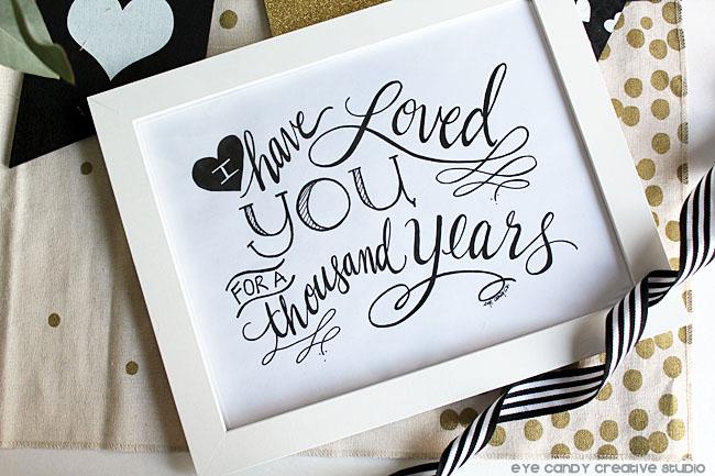 black & white, heart, I have loved you, hand lettered art print, framed art