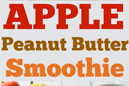 Healthy Apple and Peanut Butter Smoothie