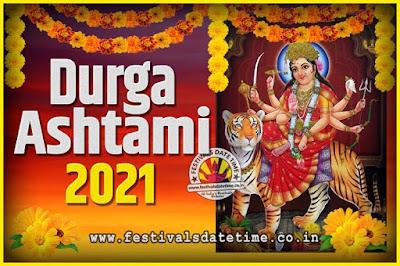 2021 Durga Ashtami Pooja Date and Time, 2021 Durga Ashtami Calendar